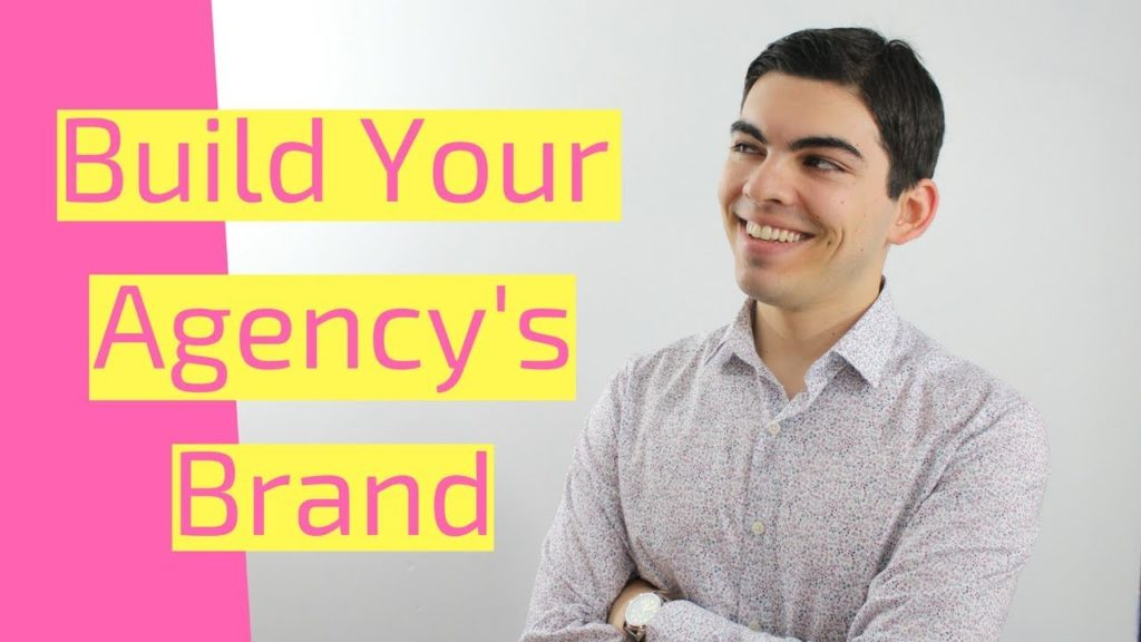 build your agency's brand
